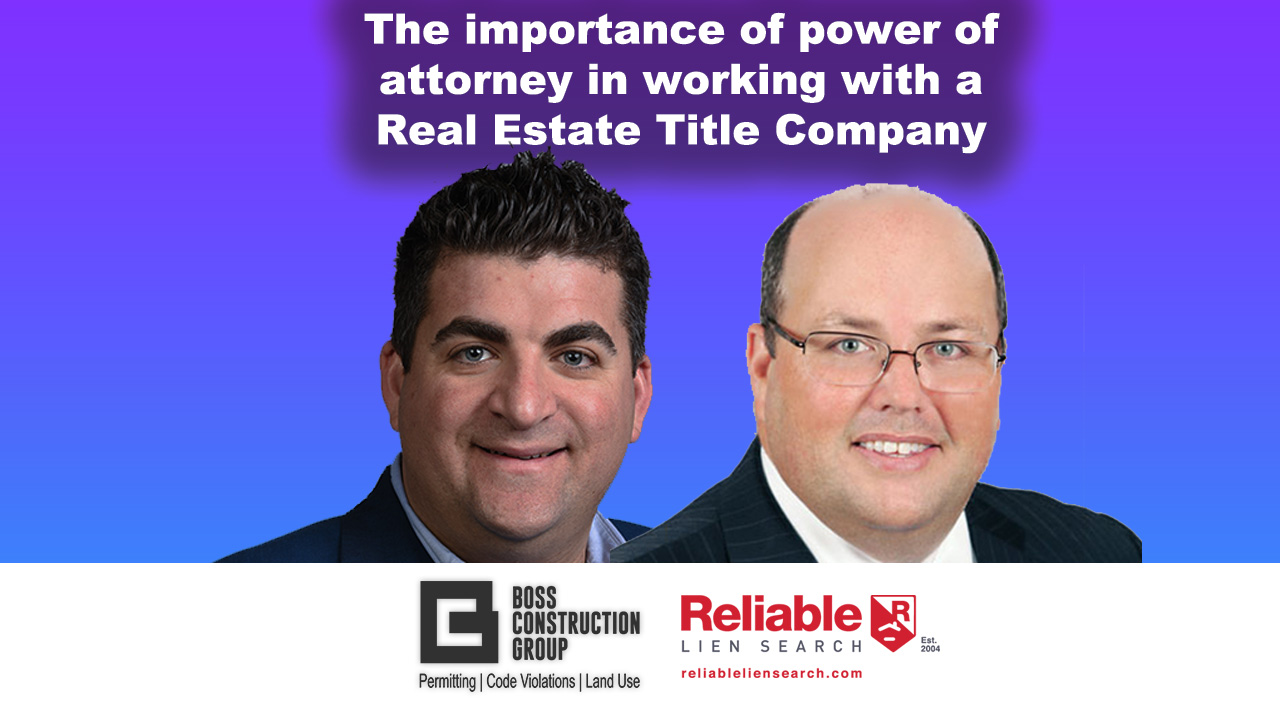 The Importance of The Power of Attorney in Working with a Real Estate Title Company