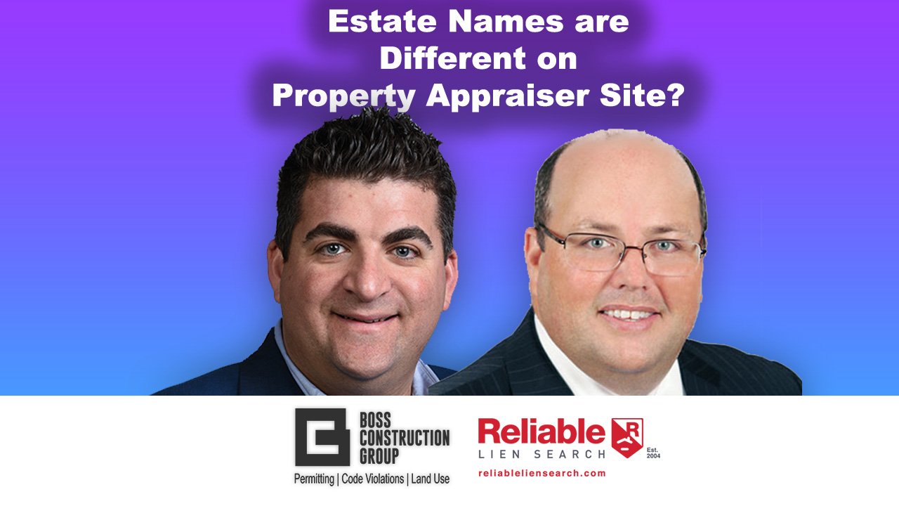 Estate Names are Different on Property Appraiser Site?