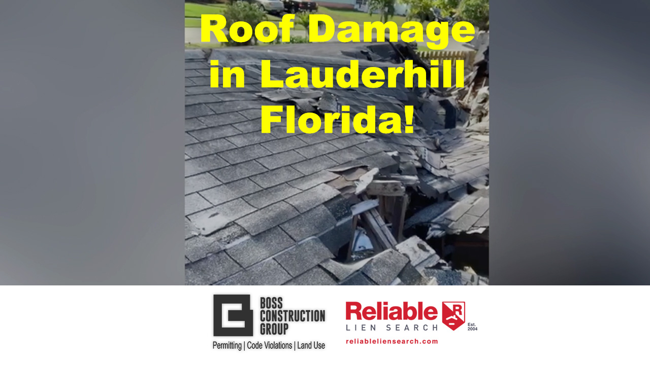 Roof Damage in Lauderhill Florida! | BOSS Construction Group