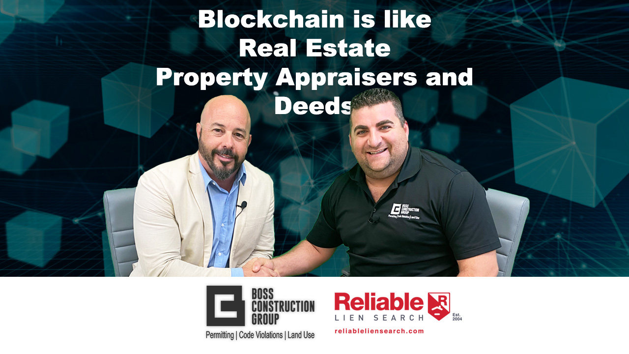 Blockchain is like Real Estate Property Appraisers and Deeds