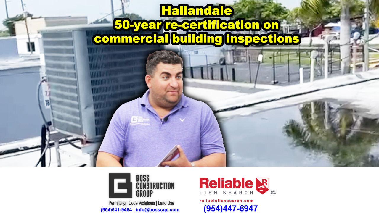 Hallandale: 50-year re-certification on commercial building inspections